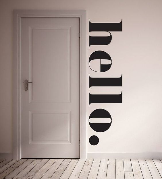 XXL letters on the wall saying HELLO